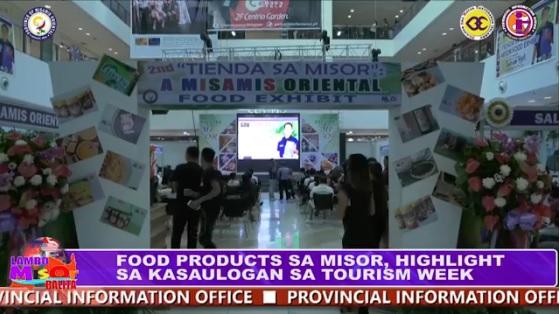 FOOD PRODUCTS SA MISOR, HIGHLIGHT SA KASAULOGAN SA TOURISM WEEK