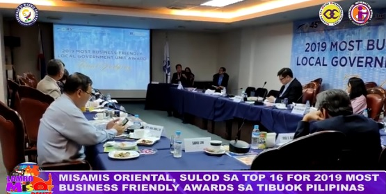 MISAMIS ORIENTAL, SULOD SA TOP 16 FOR 2019 MOST BUSINESS FRIENDLY AWARDS SA TIBUOK PILIPINAS